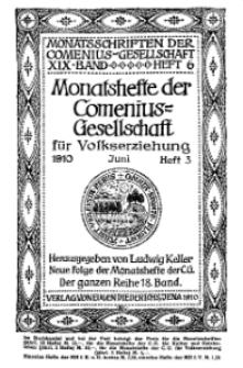 Monatshefte der Comenius-Gesellschaft für Volkserziehung, Juni 1910, 18. Band, Heft 3