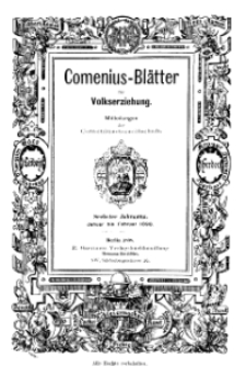 Comenius-Blätter für Volkserziehung, Januar - Februar 1898, VI Jahrgang, Nr. 1-2