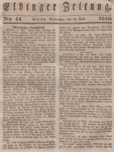 Elbinger Zeitung, No. 44 Donnerstag, 19. April 1849