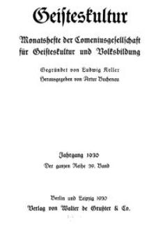 Geisteskultur. Monatshefte der Comenius-Gesellschaft für Kultur und Geistesleben, 1930, 39. Band