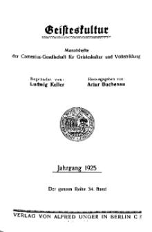 Geisteskultur. Monatshefte der Comenius-Gesellschaft für Kultur und Geistesleben, 1925, 34. Band, Inhalt