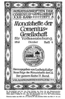 Monatshefte der Comenius-Gesellschaft für Volkserziehung, Oktober 1913, 21. Band, Heft 4