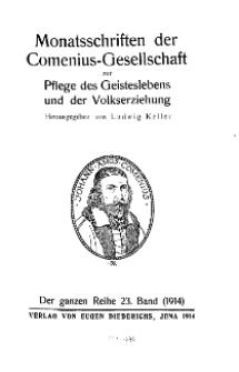 Monatshefte der Comenius-Gesellschaft für Kultur und Geistesleben, 1914, 23. Band, Inhalts