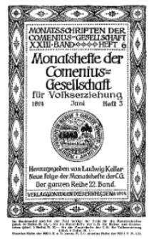 Monatshefte der Comenius-Gesellschaft für Volkserziehung, Juni 1914, 22. Band, Heft 3