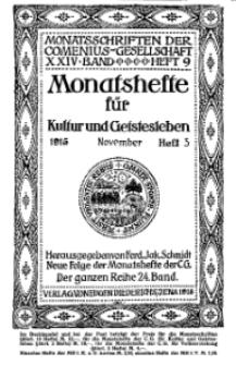 Monatshefte der Comenius-Gesellschaft für Kultur und Geistesleben, November 1915, 24. Band, Heft 5