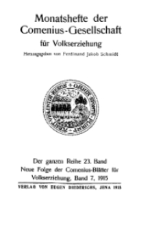 Monatshefte der Comenius-Gesellschaft für Volkserziehung, 1915, 23. Band, Inhalts