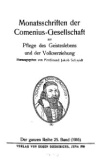 Monatshefte der Comenius-Gesellschaft für Kultur und Geistesleben, 1916, 25. Band, Inhalts