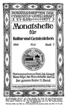 Monatshefte der Comenius-Gesellschaft für Kultur und Geistesleben, Mai 1916, 25. Band, Heft 3
