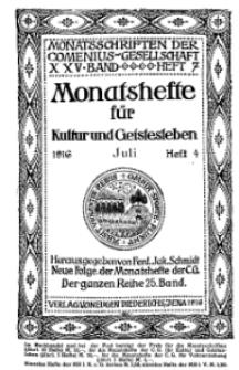 Monatshefte der Comenius-Gesellschaft für Kultur und Geistesleben, Juli 1916, 25. Band, Heft 4