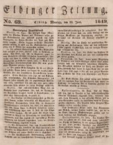 Elbinger Zeitung, No. 69 Montag, 18. Juni 1849