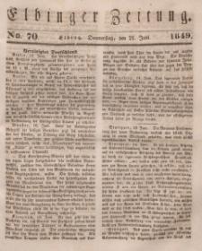 Elbinger Zeitung, No. 70 Donnerstag, 21. Juni 1849