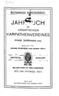 Jahrbuch des Ungarischen Karpathenvereins, XXXIX. Jhrg. 1912