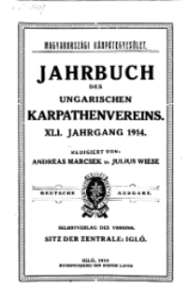 Jahrbuch des Ungarischen Karpathenvereins, XLI. Jhrg. 1914