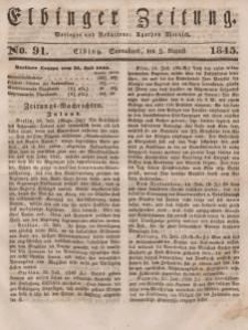 Elbinger Zeitung, No. 91 Sonnabend, 2. August 1845