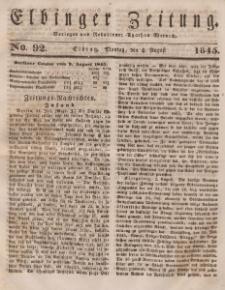 Elbinger Zeitung, No. 92 Montag, 4. August 1845