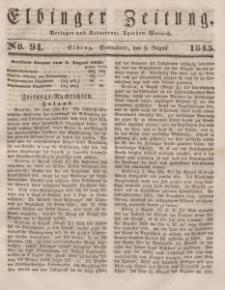 Elbinger Zeitung, No. 94 Sonnabend, 9. August 1845