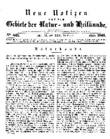 Neue Notizen aus dem Gebiete der Natur- und Heilkunde, 1843 (Bd. XXV, nr 17), März - No 545