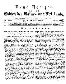 Neue Notizen aus dem Gebiete der Natur- und Heilkunde, 1843 (Bd. XXV, nr 22), März - No 550