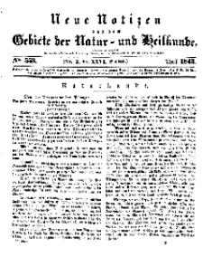 Neue Notizen aus dem Gebiete der Natur- und Heilkunde, 1843 (Bd. XXVI, nr 3), April - No 553