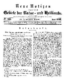 Neue Notizen aus dem Gebiete der Natur- und Heilkunde, 1843 (Bd. XXVI, nr 5), April - No 555