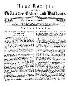 Neue Notizen aus dem Gebiete der Natur- und Heilkunde, 1843 (Bd. XXVI, nr 9), Mai - No 559