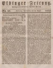 Elbinger Zeitung, No. 97 Sonnabend, 16. August 1845