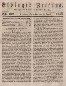 Elbinger Zeitung, No. 102 Donnerstag, 28. August 1845