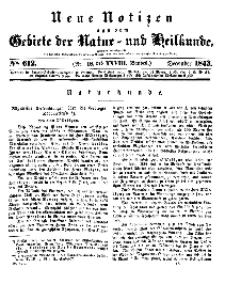 Neue Notizen aus dem Gebiete der Natur- und Heilkunde, 1843 (Bd. XXVIII, nr 18), Dezember - No 612