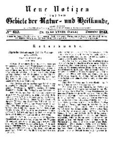 Neue Notizen aus dem Gebiete der Natur- und Heilkunde, 1843 (Bd. XXVIII, nr 19), Dezember - No 613