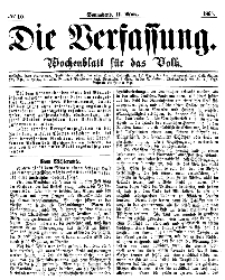 Die Verfassung : Wochenblatt für das Volk, Sonnabend, 11. März, Nr 10, 1865