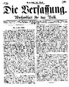 Die Verfassung : Wochenblatt für das Volk, Sonnabend, 22. April, Nr 16, 1865