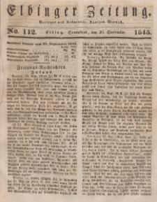 Elbinger Zeitung, No. 112 Sonnabend, 20. September 1845
