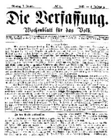 Die Verfassung : Wochenblatt für das Volk, Montag, 7. Januar, Nr 1, 1867