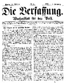 Die Verfassung : Wochenblatt für das Volk, Montag, 11. Februar, Nr 6, 1867