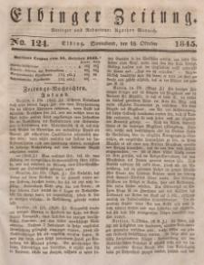 Elbinger Zeitung, No. 124 Sonnabend, 18. Oktober 1845