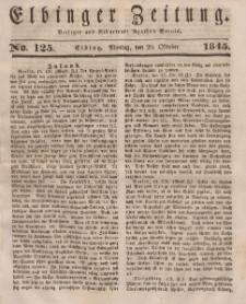 Elbinger Zeitung, No. 125 Montag, 20. Oktober 1845