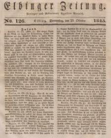 Elbinger Zeitung, No. 126 Donnerstag, 23. Oktober 1845