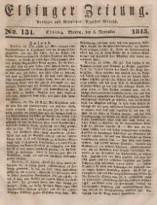 Elbinger Zeitung, No. 131 Montag, 3. November 1845