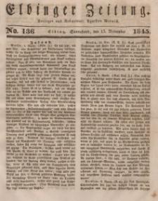 Elbinger Zeitung, No. 136 Sonnabend, 15. November 1845