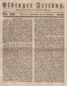 Elbinger Zeitung, No. 139 Sonnabend, 22. November 1845