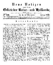 Neue Notizen aus dem Gebiete der Natur- und Heilkunde, 1842 (Bd. XXI, nr 10), Februar - No 450