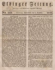 Elbinger Zeitung, No. 145 Sonnabend, 6. Dezember 1845
