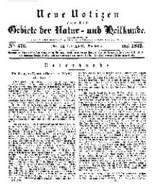 Neue Notizen aus dem Gebiete der Natur- und Heilkunde, 1842 (Bd. XXII, nr 14), Mai - No 476