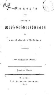 Magazin der neuesten Reisebeschreibungen in unterhaltenden Auszügen, Bd. 2, 1808