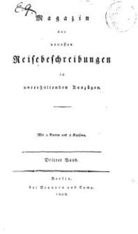 Magazin der neuesten Reisebeschreibungen in unterhaltenden Auszügen, Bd. 3, 1808