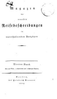 Magazin der neuesten Reisebeschreibungen in unterhaltenden Auszügen, Bd. 4, 1809