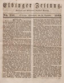 Elbinger Zeitung, No. 151 Sonnabend, 20. Dezember 1845