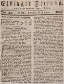 Elbinger Zeitung, No. 23 Donnerstag, 23. Februar 1843