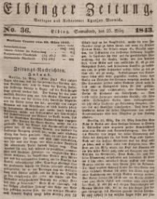 Elbinger Zeitung, No. 36 Sonnabend, 25. März 1843