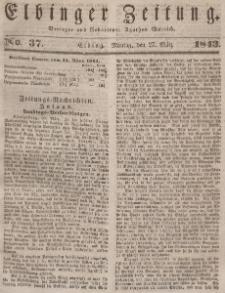 Elbinger Zeitung, No. 37 Montag, 27. März 1843